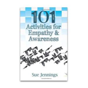 101 Activities for Empathy & Awareness