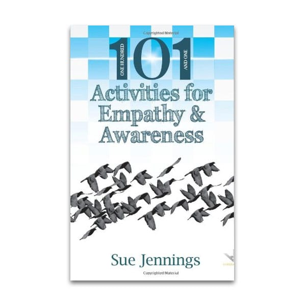 101 Activities for Empathy & Awareness
