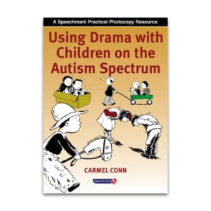 Using Drama with Children on the Autism Spectrum